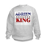 ADRIEN for king Sweatshirt