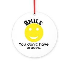 Smile braces Ornament (Round)