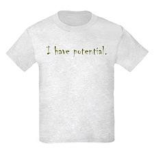 I have potential Kids Light T-Shirt