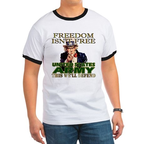 U.S. Army Freedom Isn't Free Ringer T