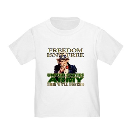 U.S. Army Freedom Isn't Free Toddler T-Shir