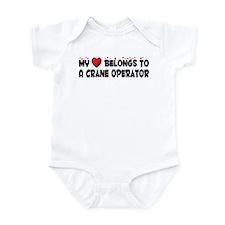 Belongs To A Crane Operator Infant Bodysuit