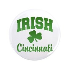"Cincinnati Irish 3.5"" Button"