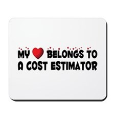 Belongs To A Cost Estimator Mousepad