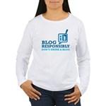 Blog Responsibly Women's Long Sleeve T-Shirt