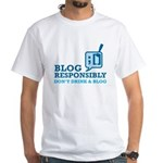 Blog Responsibly White T-Shirt