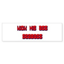 Kick his ass Seabass! Bumper Bumper Sticker