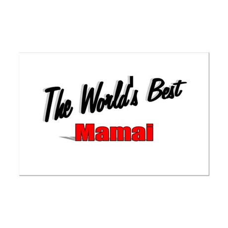 """The World's Best Mamai"" Mini Poster Print"