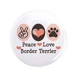 Peace Love Border Terrier 3.5