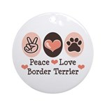 Peace Love Border Terrier Ornament (Round)