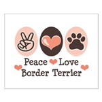 Peace Love Border Terrier Small Poster