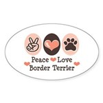 Peace Love Border Terrier Oval Sticker
