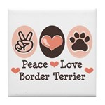 Peace Love Border Terrier Tile Coaster