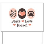 Peace Love Borzoi Yard Sign