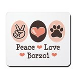 Peace Love Borzoi Mousepad