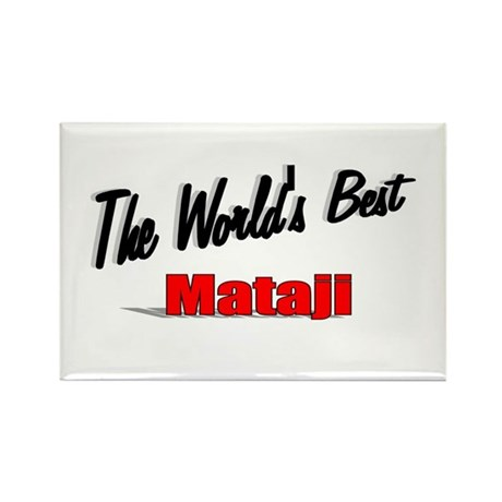 """The World's Best Mataji"" Rectangle Magnet"