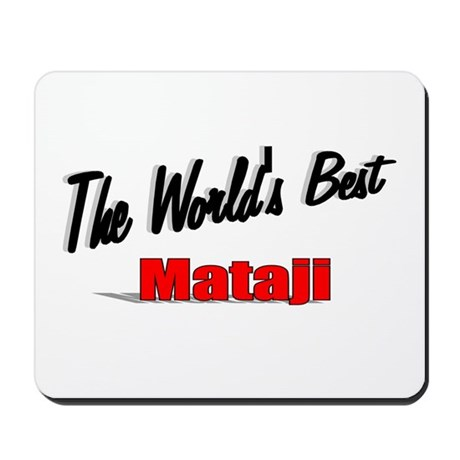"""The World's Best Mataji"" Mousepad"