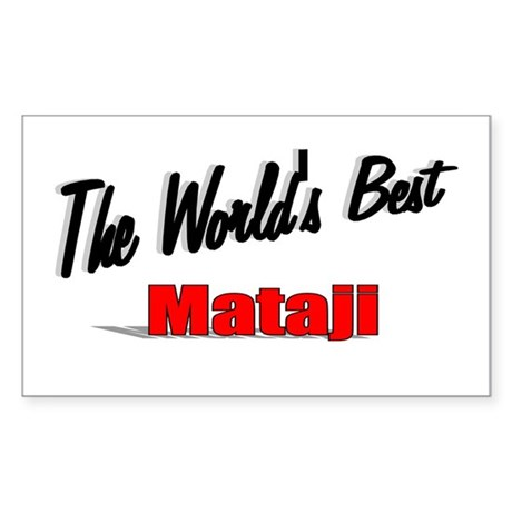 """The World's Best Mataji"" Rectangle Sticker"