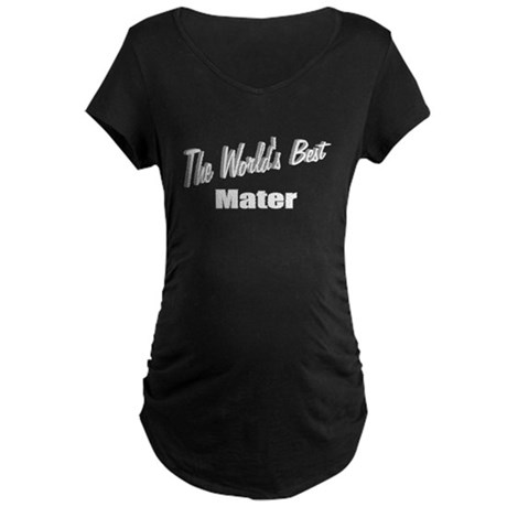 &quot;The World's Best Mater&quot; Maternity Dark T-Shirt