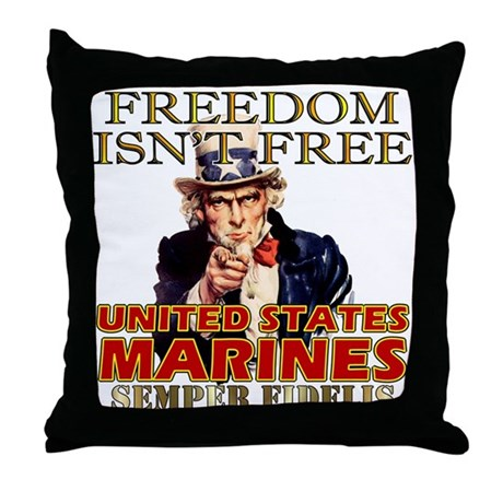 U.S. Marines Freedom Isn't Free Throw Pillow