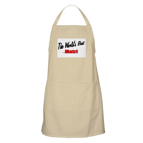 """The World's Best Matri"" BBQ Apron"