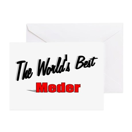 """The World's Best Meder"" Greeting Cards (Pk of 10)"