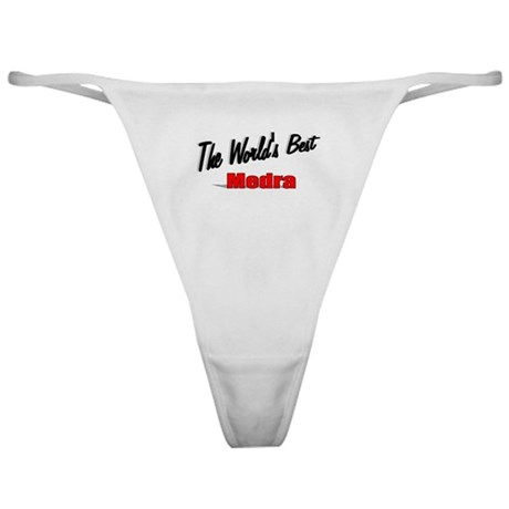 """ The World's Best Medra"" Classic Thong"