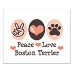 Peace Love Boston Terrier Small Poster