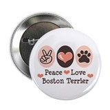 "Peace Love Boston Terrier 2.25"" Button"