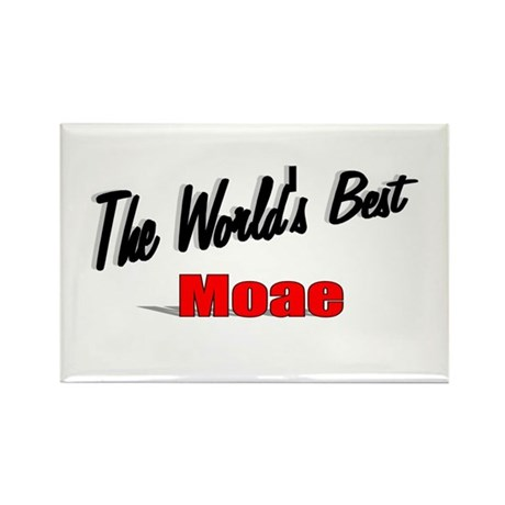 """The World's Best Moae"" Rectangle Magnet"