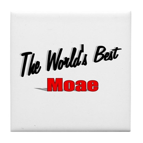 """The World's Best Moae"" Tile Coaster"