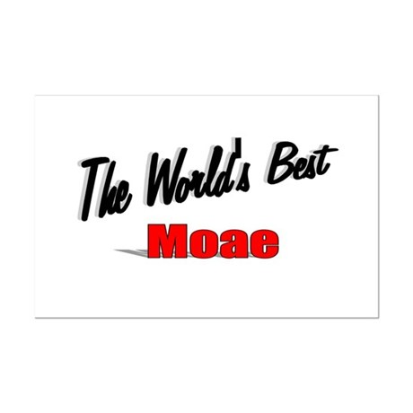 """The World's Best Moae"" Mini Poster Print"
