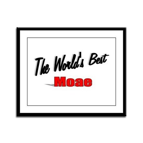 """The World's Best Moae"" Framed Panel Print"