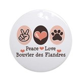 Peace Love Bouvier des Flandres Ornament (Round)