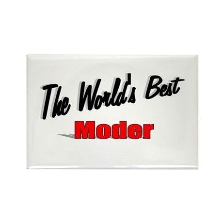 """The World's Best Moder"" Rectangle Magnet"