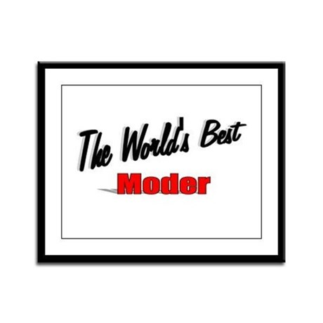 """The World's Best Moder"" Framed Panel Print"