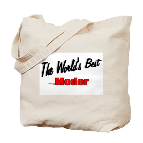 """The World's Best Moder"" Tote Bag"