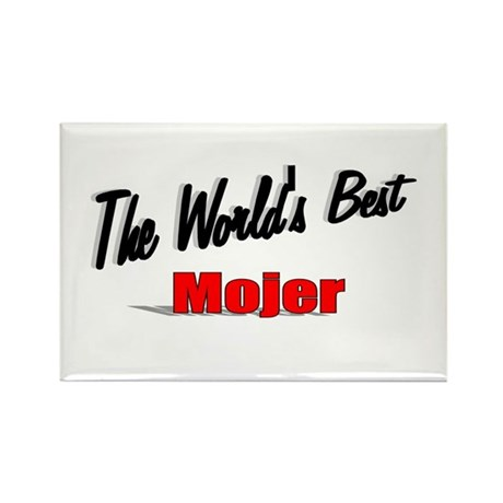 """The World's Best Mojer"" Rectangle Magnet"