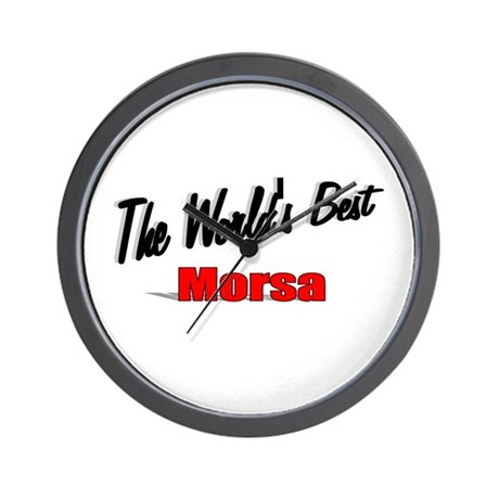 &quot;The World's Best Morsa&quot; Wall Clock