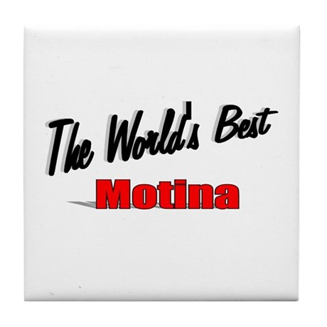 """The World's Best Motina"" Tile Coaster"