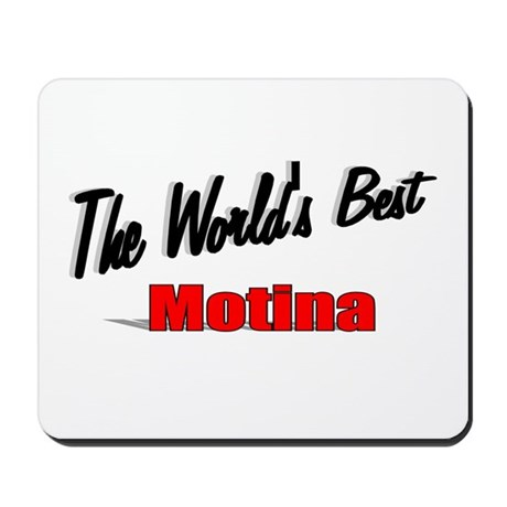 """The World's Best Motina"" Mousepad"
