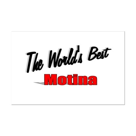 """The World's Best Motina"" Mini Poster Print"