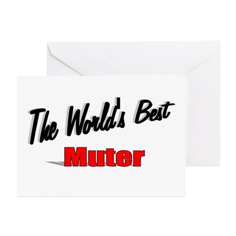 """The World's Best Muter"" Greeting Cards (Pk of 10)"