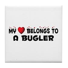 Belongs To A Bugler Tile Coaster