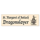 St. Margaret Dragonslayer Lig Bumper Bumper Stickers
