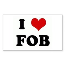 I Love FOB Rectangle Decal