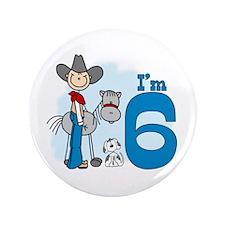 "Stick Cowboy 6th Birthday 3.5"" Button (100 pack)"