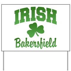 Bakersfield Irish Yard Sign