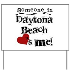 Daytona Beach Loves Me Yard Sign