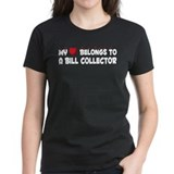 Belongs To A Bill Collector Tee